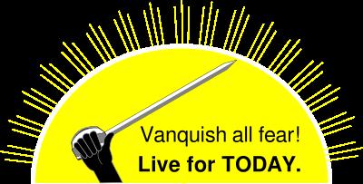 vanquish all fear